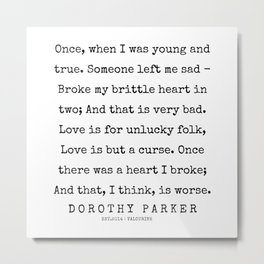 30    | 200221 | Dorothy Parker Quotes Metal Print