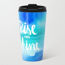 Rise And Shine - Collaboration by Jacqueline Maldonado and Galaxy Eyes Travel Mug