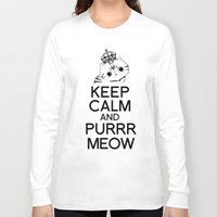 exo Long Sleeve T-shirts featuring Exo Cat : Keep Calm  And Purrr Meow! by The Gang of Fur