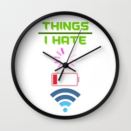Things I hate Wall Clock