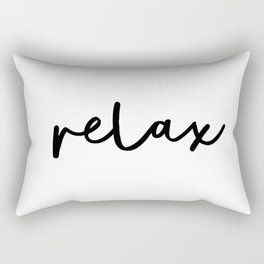 Relax black and white contemporary minimalist typography poster home wall decor bedroom Rectangular Pillow