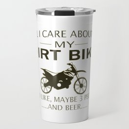 My DIRTBIKE and BEER Travel Mug