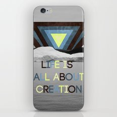 Life is all about creation iPhone & iPod Skin