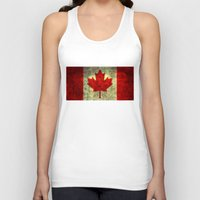 canada Tank Tops featuring Oh Canada! by Bruce Stanfield