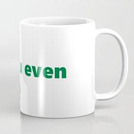 Bro, do you even Pivot? Coffee Mug