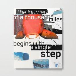 Lao tzu quote - The journey Metal Print