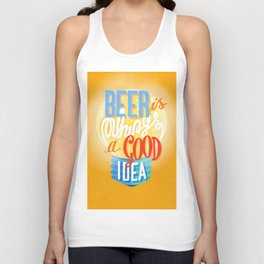 beer is always a good idea Unisex Tank Top