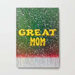 Great Mom Christmas Metal Print