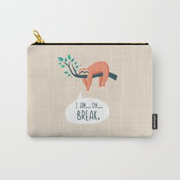 Sloth on... break Carry-All Pouch