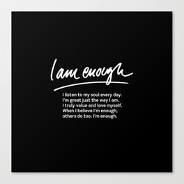 Wise Words: I am enough + text Canvas Print