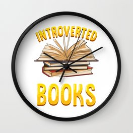 Introverted But Willing To Discuss Books Bookworm Wall Clock
