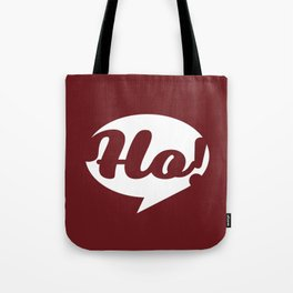 Ho, ho, ho! Santa is coming Tote Bag