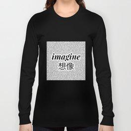 imagine - Ariana - lyrics - imagination - white black Long Sleeve T-shirt