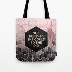 She Believed She Could - Grey Pink Tote Bag
