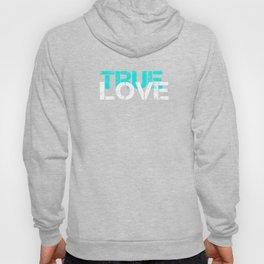 True Love Hoody