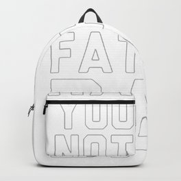 HAPPY YOU ARE NOT THE FATHER DAY T-SHIRT Backpack