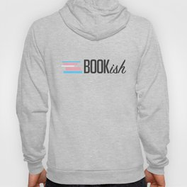 Trans, Bookish, and Proud Hoody