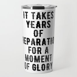 Inspirational -Prepare For Glory Travel Mug