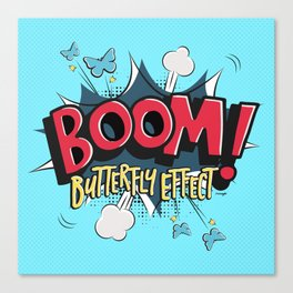 Boom! Butterfly Effect Canvas Print