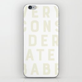 Very Considerate Babe iPhone Skin