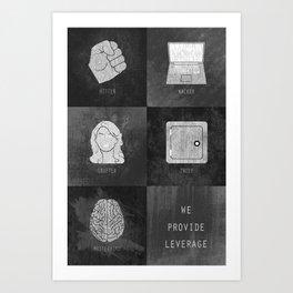 We Provide Leverage Art Print