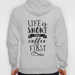Coffee quote Hoody
