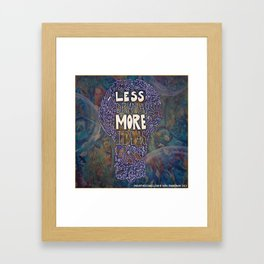 Less Drama More Ideas Framed Art Print