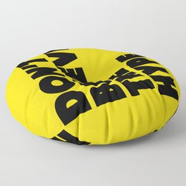 Do not believe the hype Floor Pillow