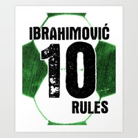 Ibrahimovic 10 Rules Art Print