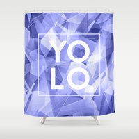 sayings Shower Curtains featuring Dreams of YOLO Vol.3 by HappyMelvin