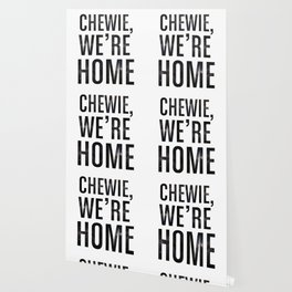 Chewie,We're Home - Galactic Wallpaper