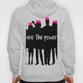 we are the power 2017 Hoody