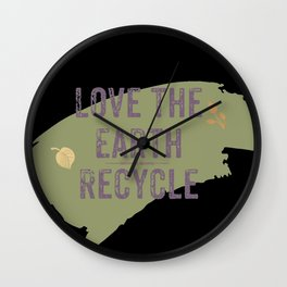 Love The Earth Recycle Wall Clock