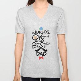 World's Okayest & Bestest Dad Unisex V-Neck