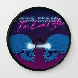 I Was Made for Lovin' You Wall Clock