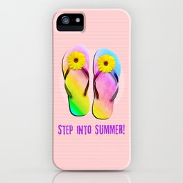 Step into Summer! iPhone Case