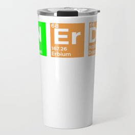 I May Be Nerdy but Only Periodically - Funny Gift Travel Mug