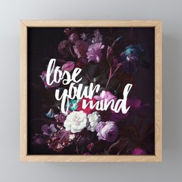 Lose your mind Framed Mini Art Print