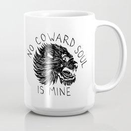 No Coward Soul is Mine Coffee Mug