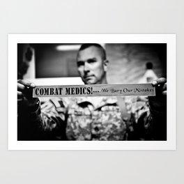 Combat Medics - We bury our mistakes Art Print