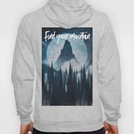 Find your mountain Hoody