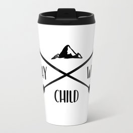 Stay wild child Travel Mug