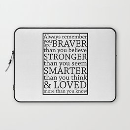 Always Remember Laptop Sleeve