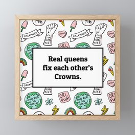 Real queens fix each other's crowns Framed Mini Art Print