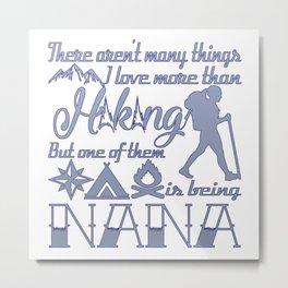 Hiking Nana Metal Print