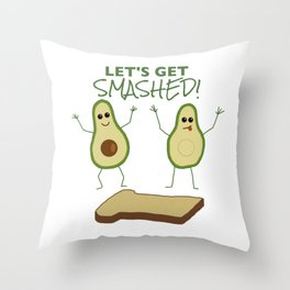 Let's Get Smashed! Throw Pillow