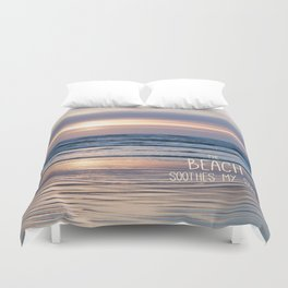 Beach Glow Soothes Soul Duvet Cover