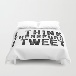 I Think therefore I tweet (on white) Duvet Cover