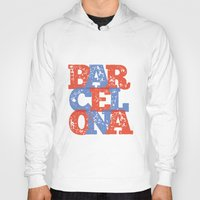 barcelona Hoodies featuring Barcelona by White Feathers Designs