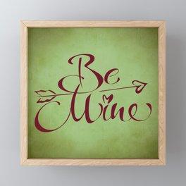 Be Mine Framed Mini Art Print
